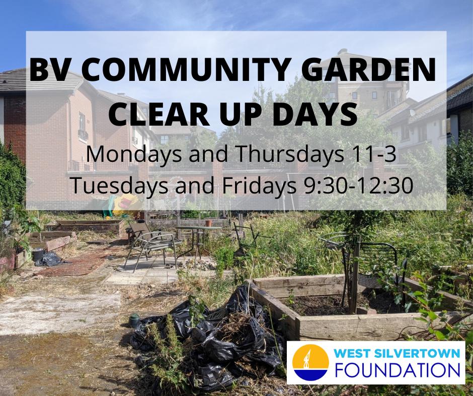 BV COMMUNITY GARDEN CLEAR UP DAYS