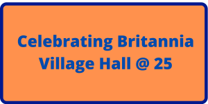 link to page celebrating Britannia Village Hall at 25